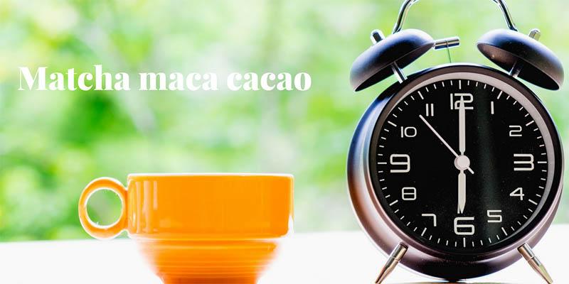 MATCHA - MACA - CACAO